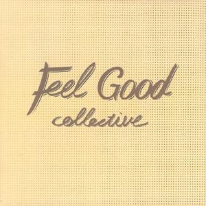 Feel Good Collective