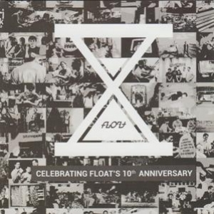 Celebrating Float's 10th Anniversary (Limited Edition only 1000pcs)